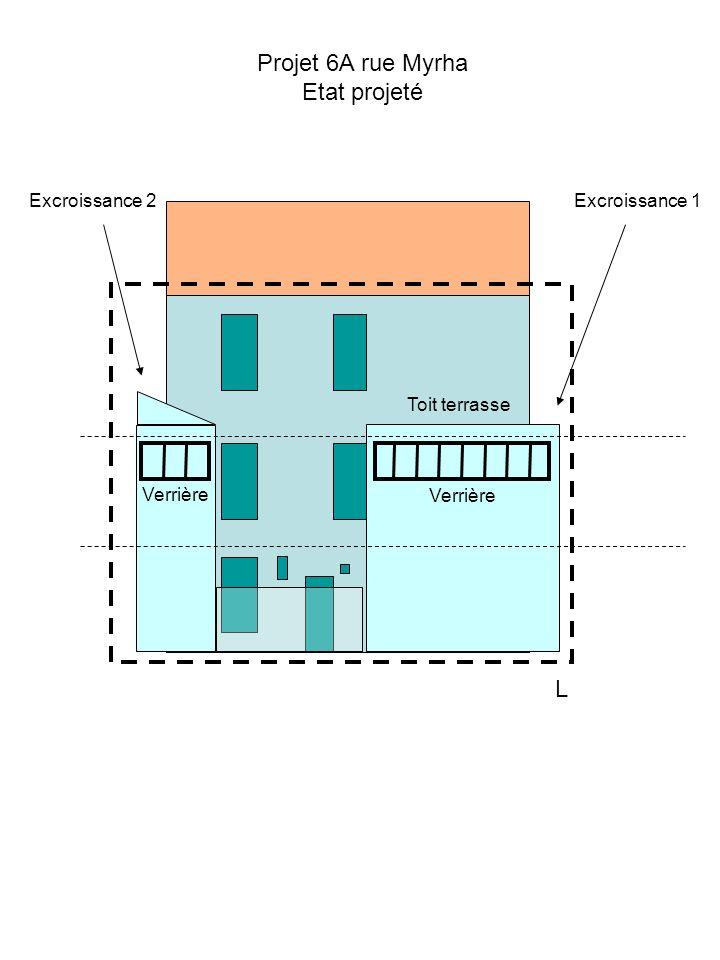 Projet 6A rue Myrha Etat projeté L Excroissance 2 Excroissance 1
