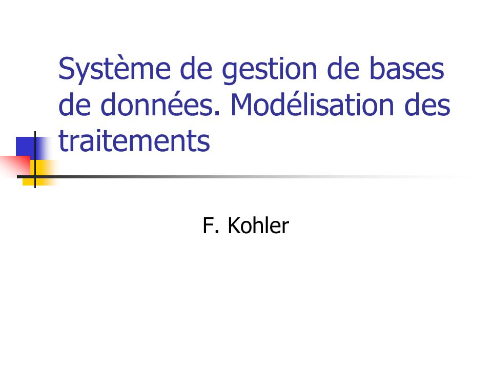 Système de gestion de bases de données. Modélisation des traitements