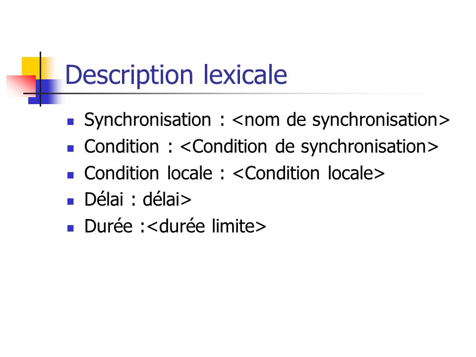 Description lexicale Synchronisation : <nom de synchronisation>