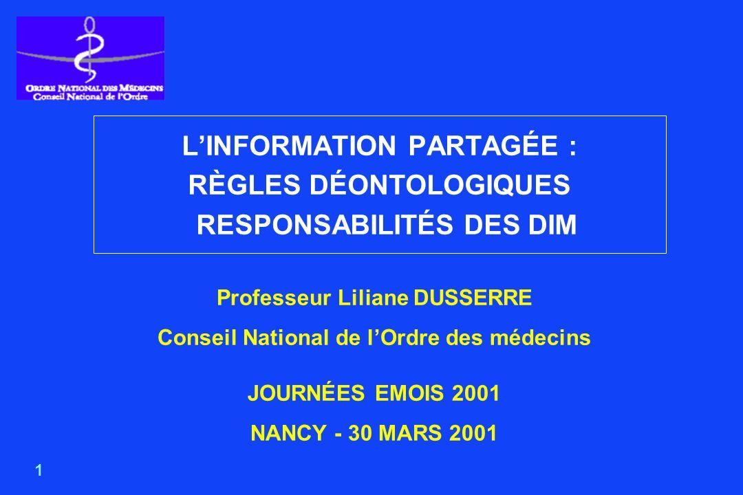L'INFORMATION PARTAGÉE : RÈGLES DÉONTOLOGIQUES RESPONSABILITÉS DES DIM