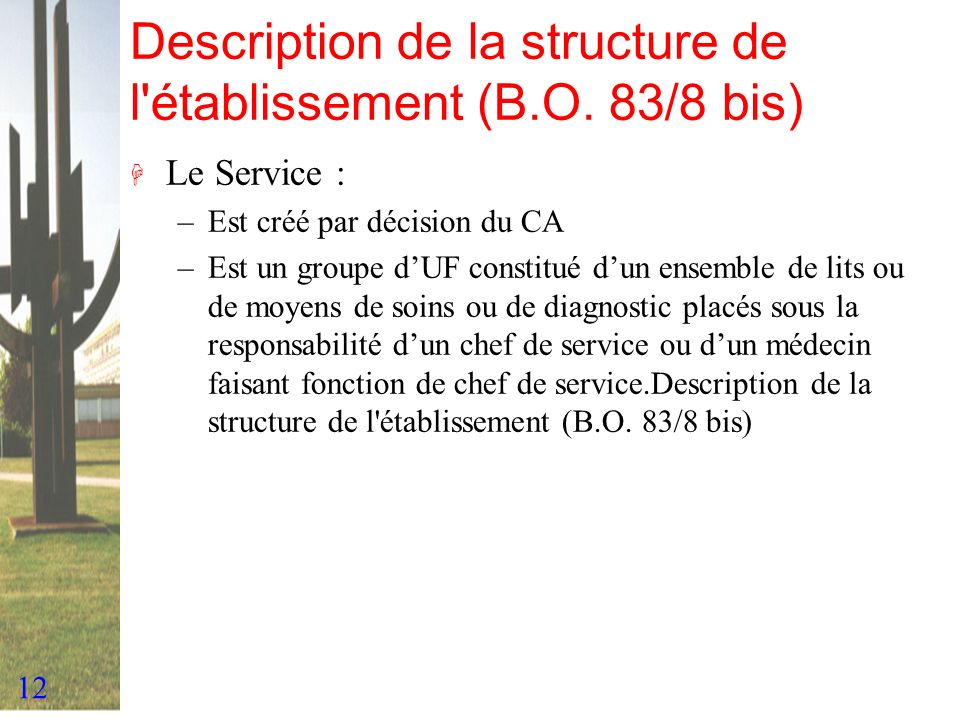 Description de la structure de l établissement (B.O. 83/8 bis)