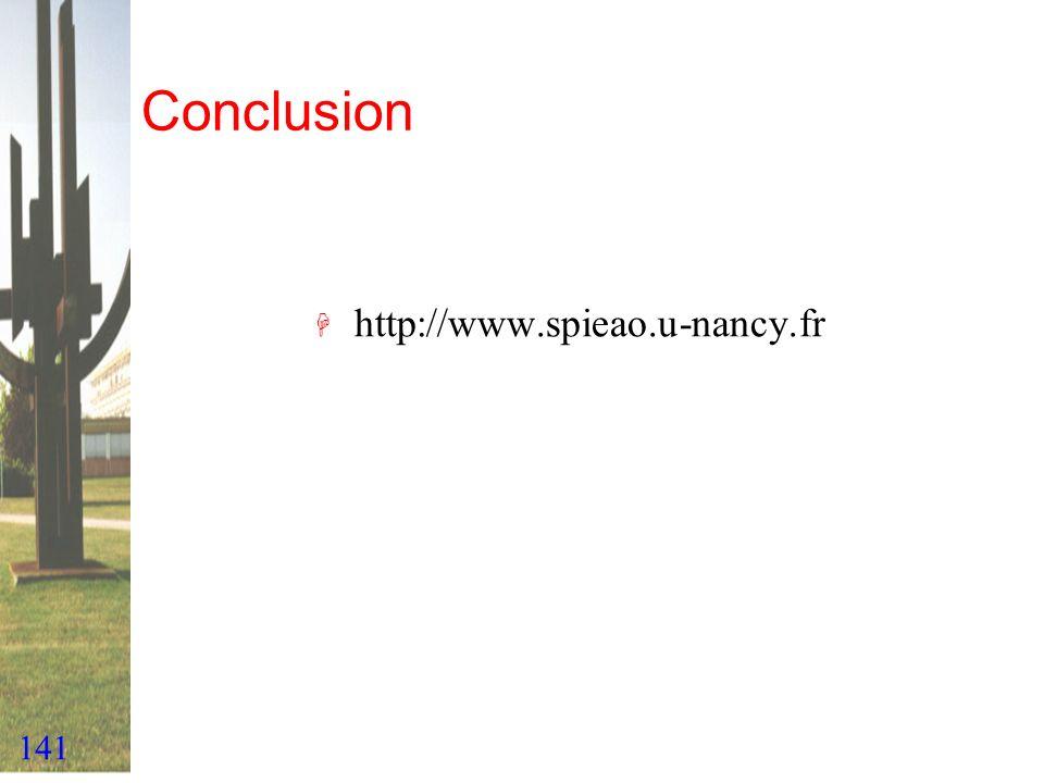 Conclusion http://www.spieao.u-nancy.fr