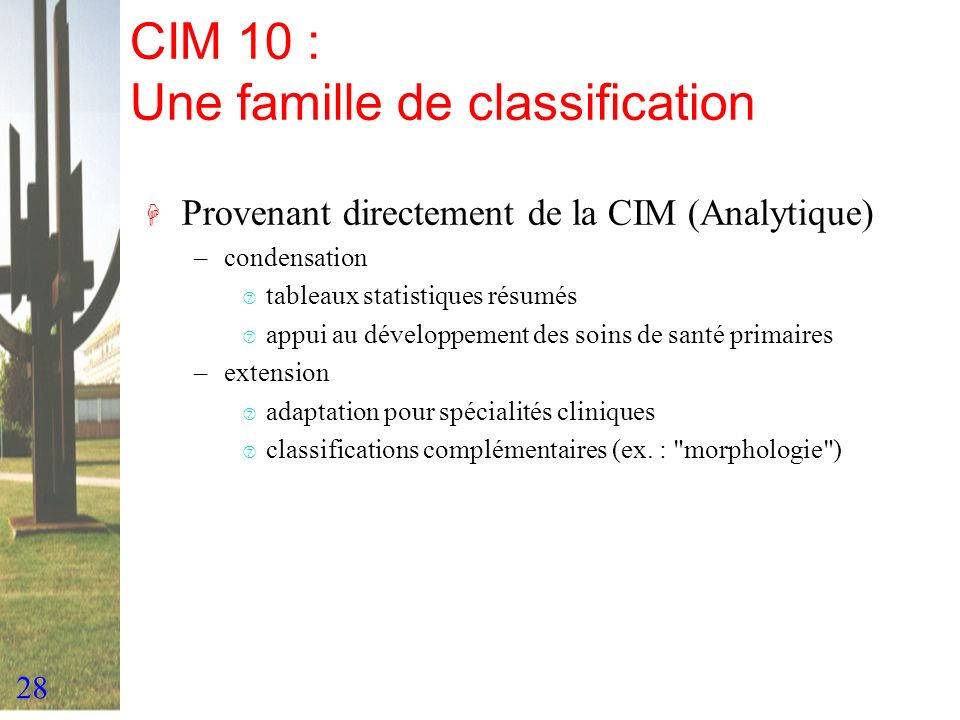 CIM 10 : Une famille de classification