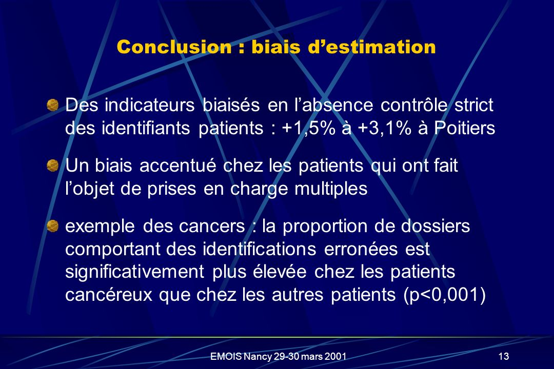 Conclusion : biais d'estimation
