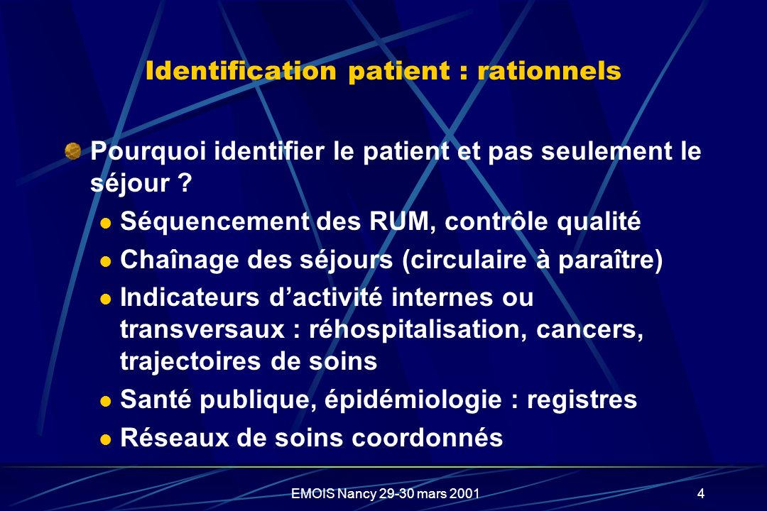 Identification patient : rationnels