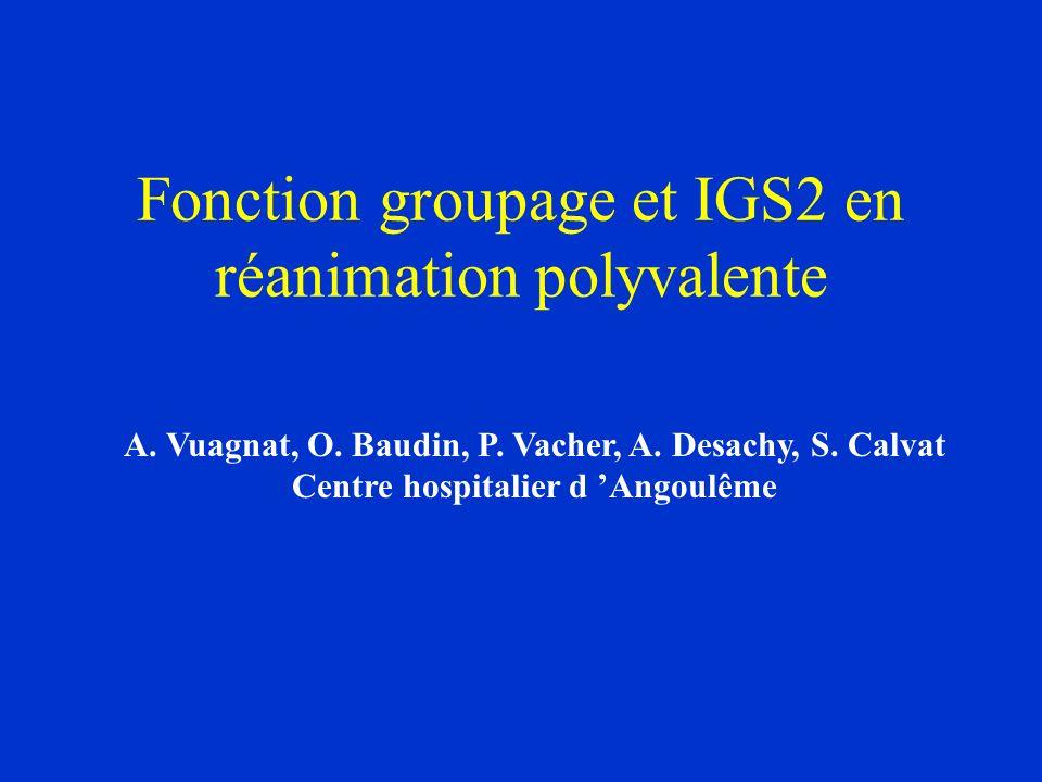 Fonction groupage et IGS2 en réanimation polyvalente