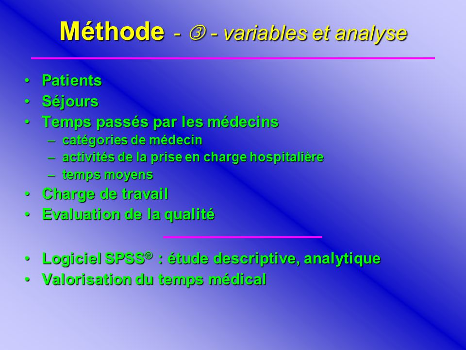 Méthode -  - variables et analyse