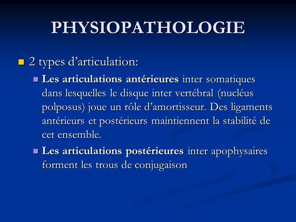 PHYSIOPATHOLOGIE 2 types d'articulation: