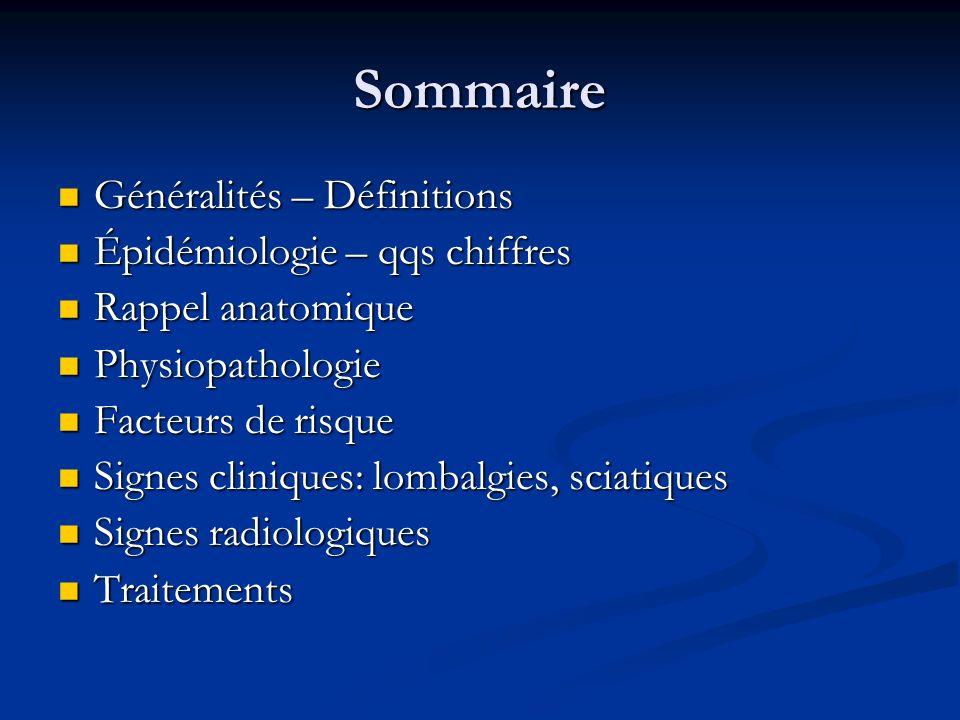 Sommaire Généralités – Définitions Épidémiologie – qqs chiffres