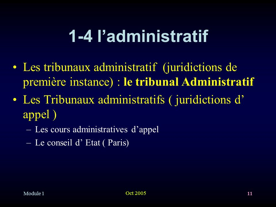1-4 l'administratif Les tribunaux administratif (juridictions de première instance) : le tribunal Administratif.