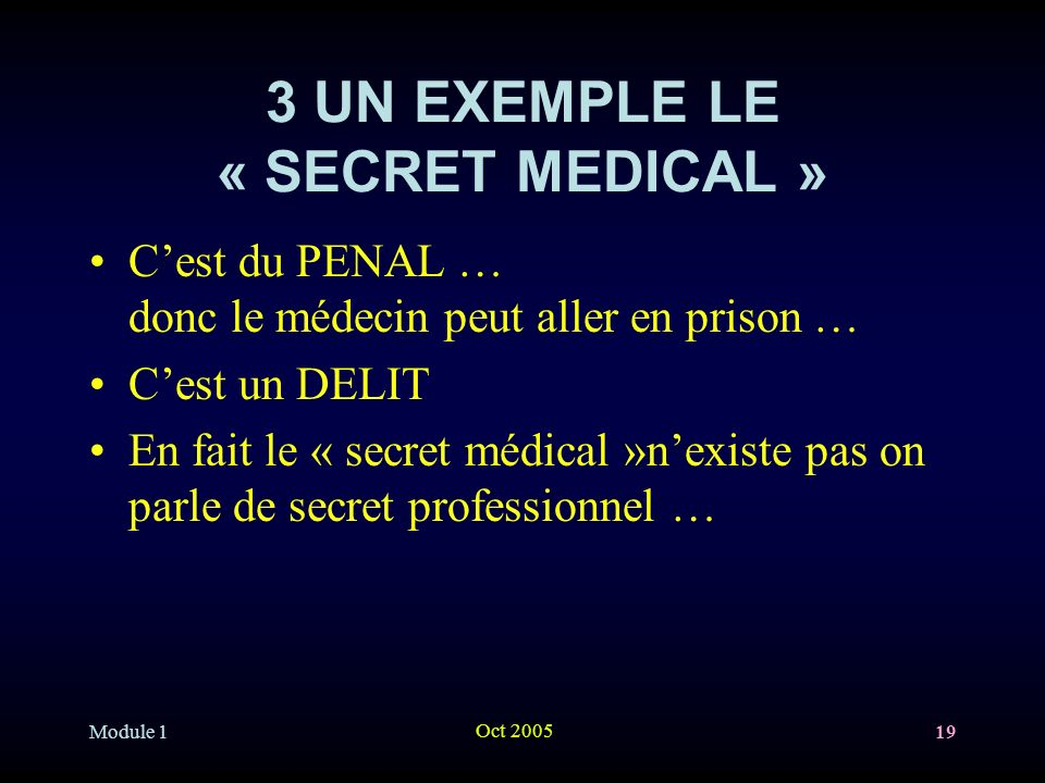 3 UN EXEMPLE LE « SECRET MEDICAL »