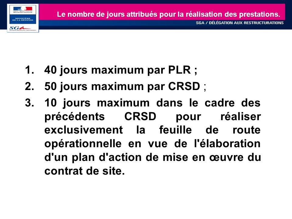50 jours maximum par CRSD ;