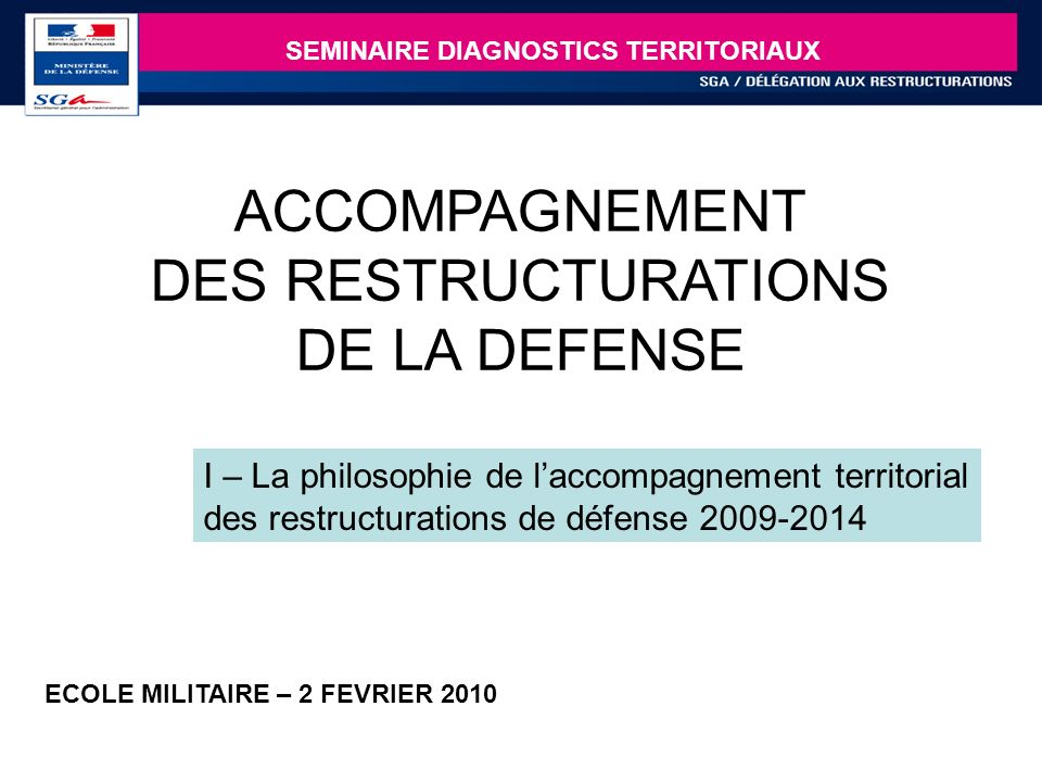LA DELEGATION AUX RESTRUCTURATIONS