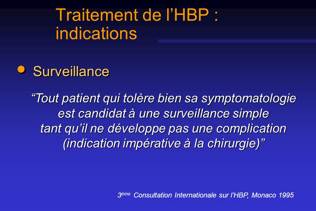 Traitement de l'HBP : indications