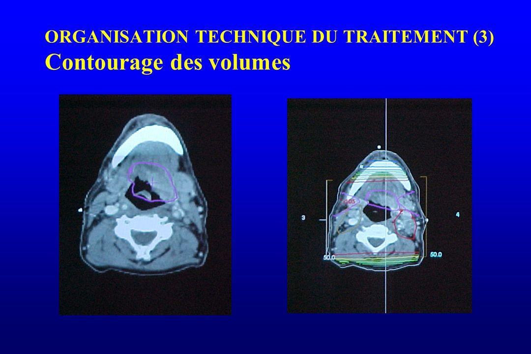 ORGANISATION TECHNIQUE DU TRAITEMENT (3) Contourage des volumes