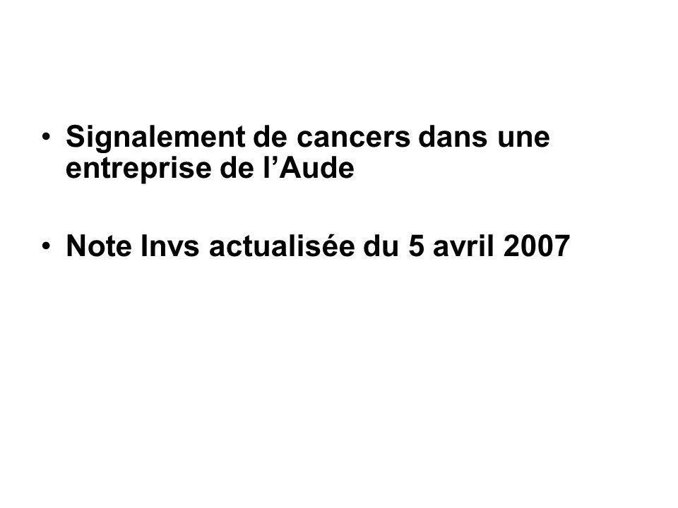 Signalement de cancers dans une entreprise de l'Aude