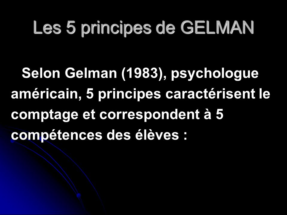 Les 5 principes de GELMAN