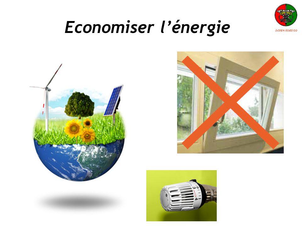 Economiser l'énergie DCSEA/SDE2/DD