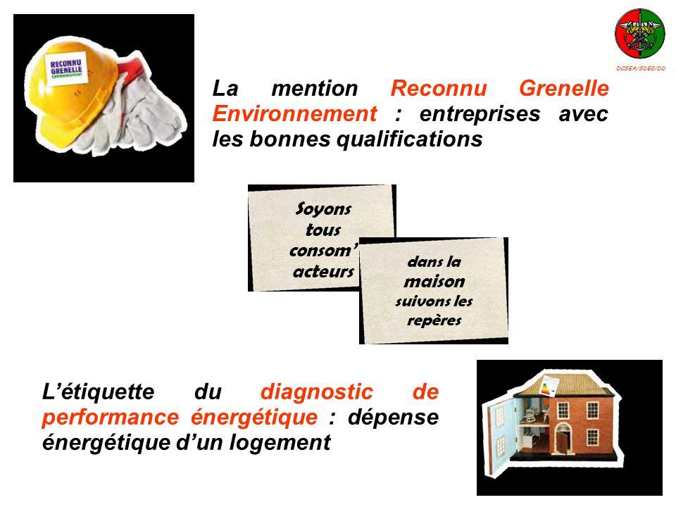 DCSEA/SDE2/DD La mention Reconnu Grenelle Environnement : entreprises avec les bonnes qualifications.