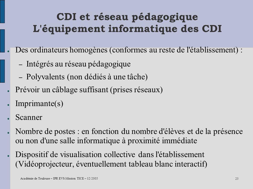 CDI et réseau pédagogique L équipement informatique des CDI