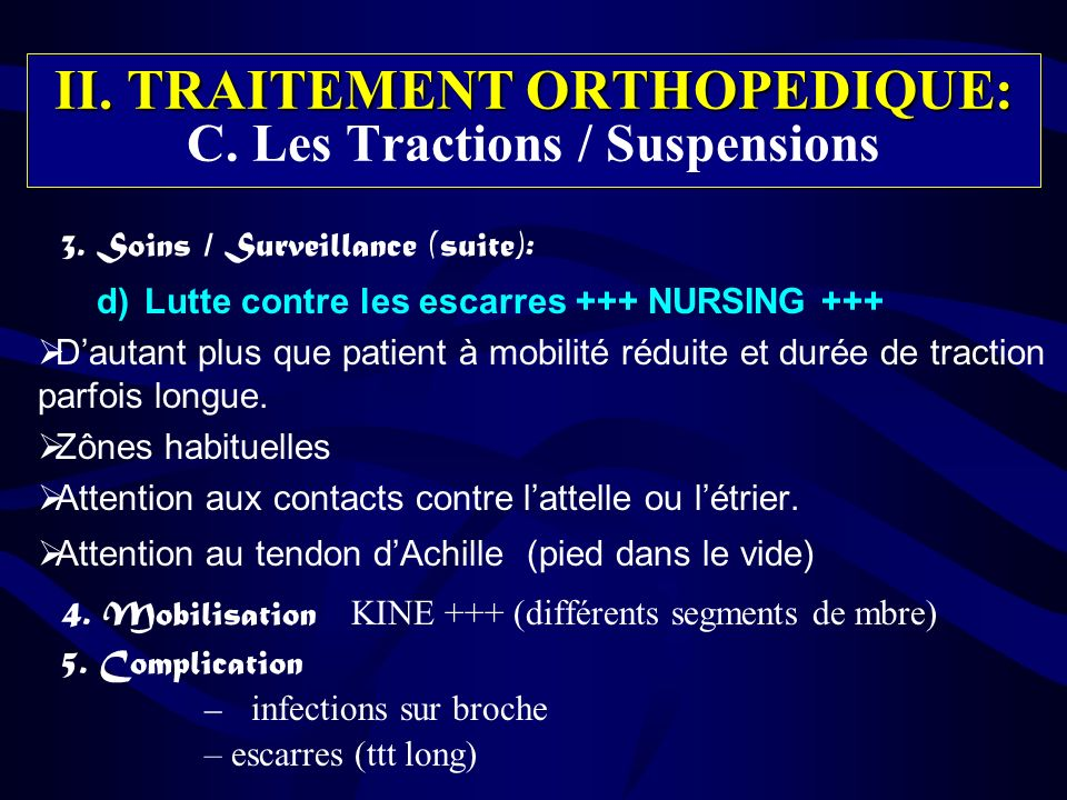 II. TRAITEMENT ORTHOPEDIQUE: C. Les Tractions / Suspensions