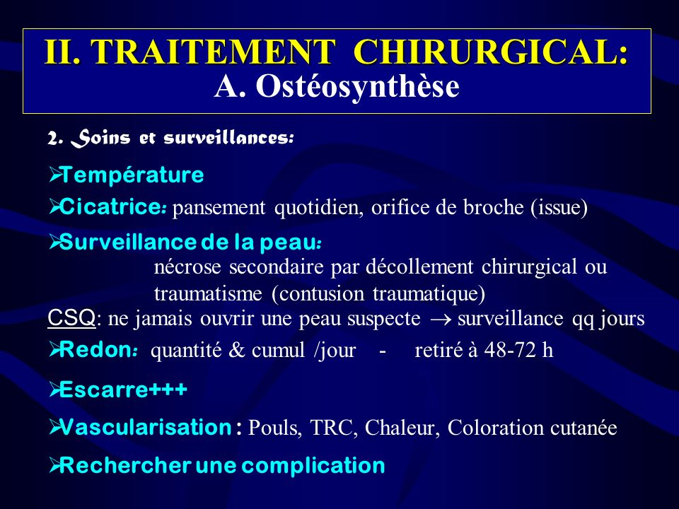 II. TRAITEMENT CHIRURGICAL: A. Ostéosynthèse