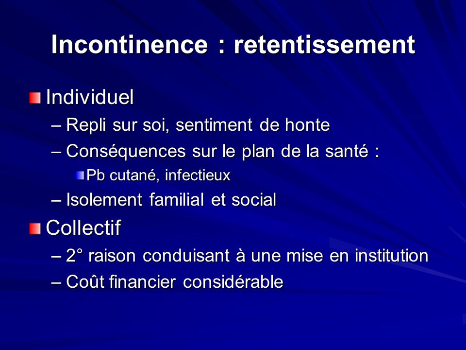 Incontinence : retentissement
