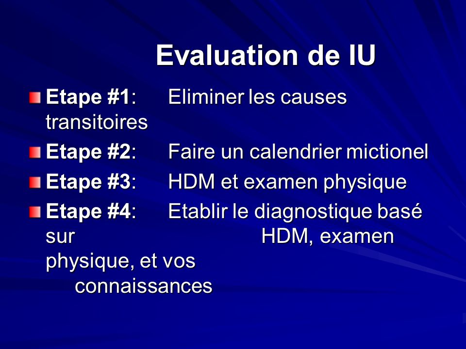 Evaluation de IU Etape #1: Eliminer les causes transitoires
