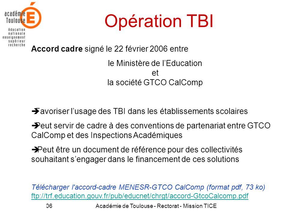 Opération TBI Accord cadre signé le 22 février 2006 entre