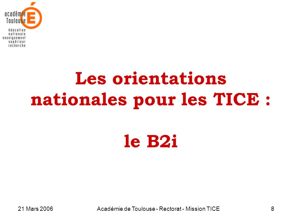 Les orientations nationales pour les TICE : le B2i