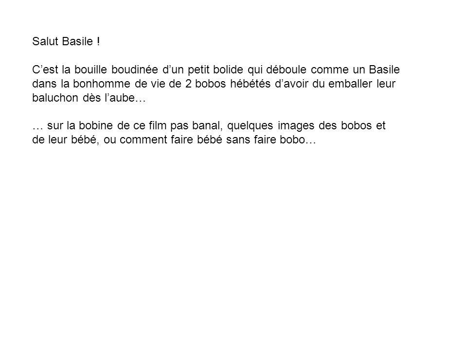 Salut Basile !