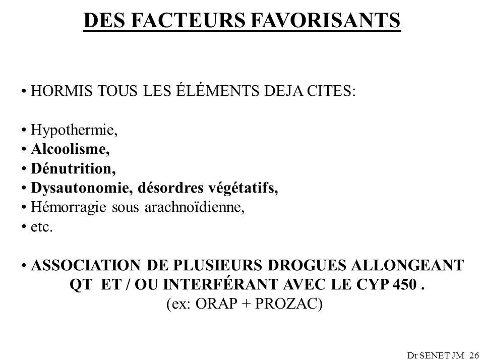 DES FACTEURS FAVORISANTS