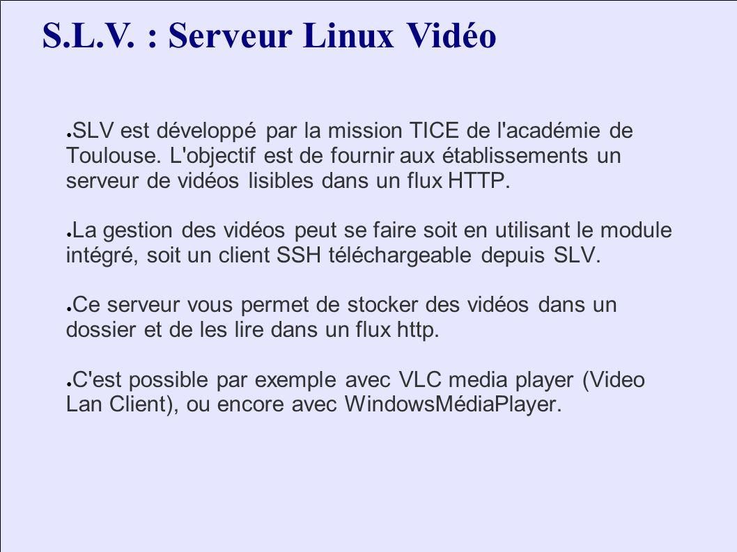 SLV est développé par la mission TICE de l académie de Toulouse