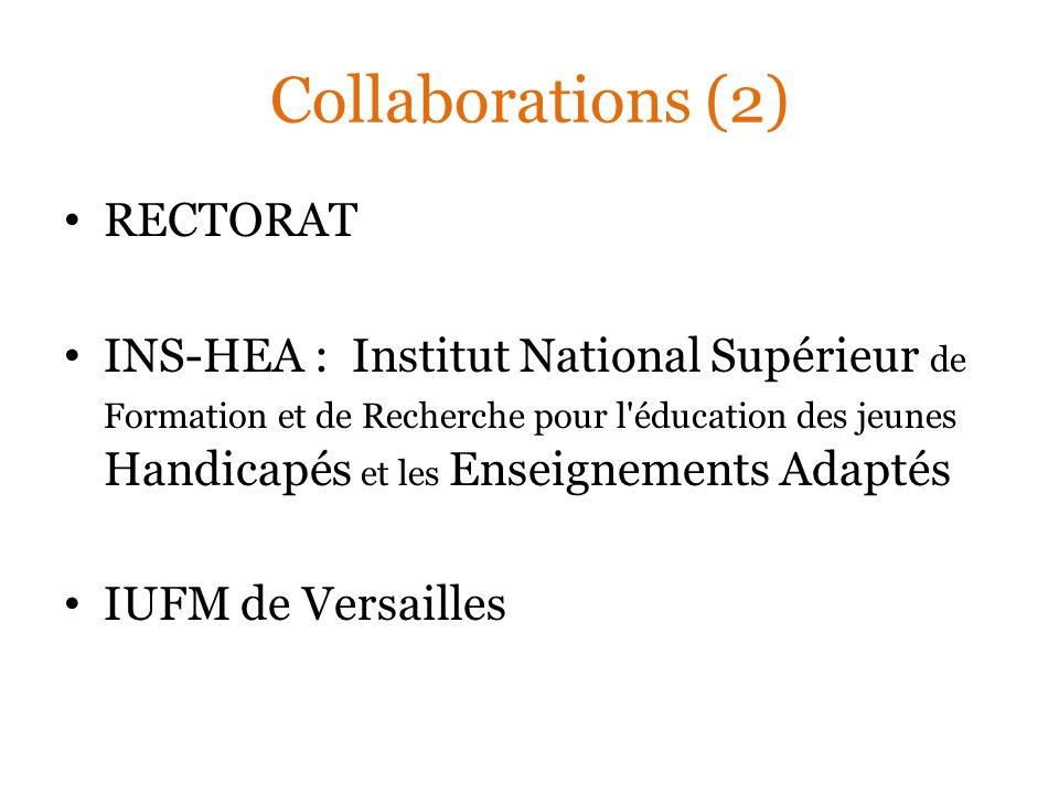 Collaborations (2) RECTORAT