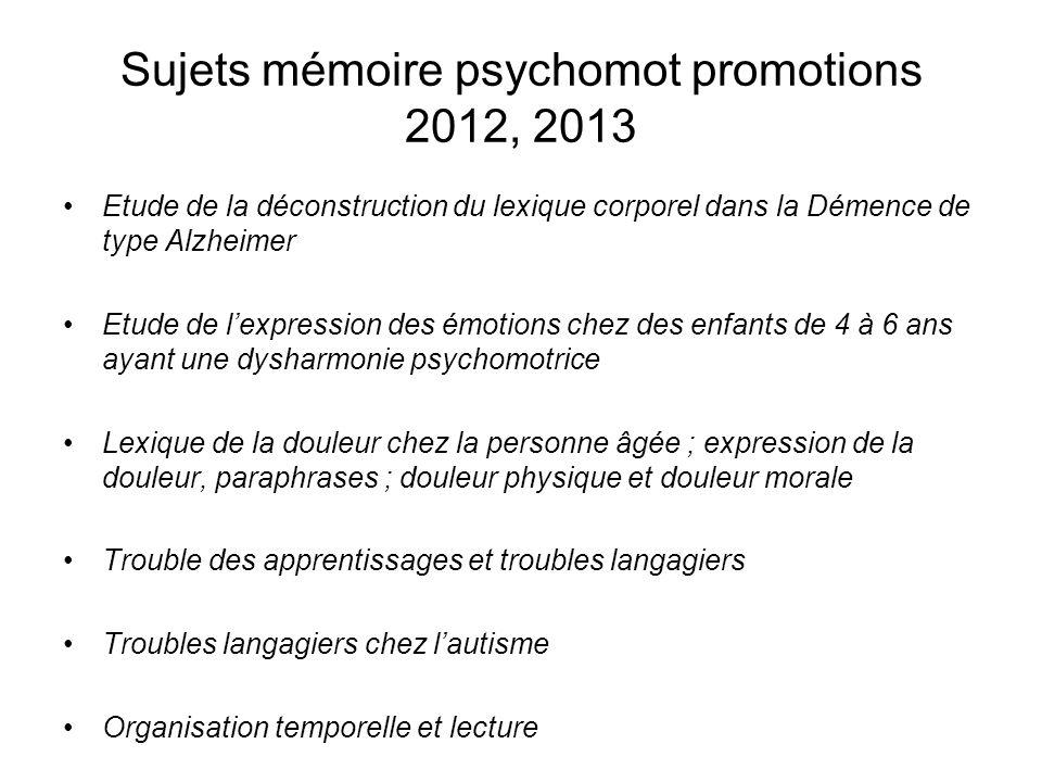 Sujets mémoire psychomot promotions 2012, 2013