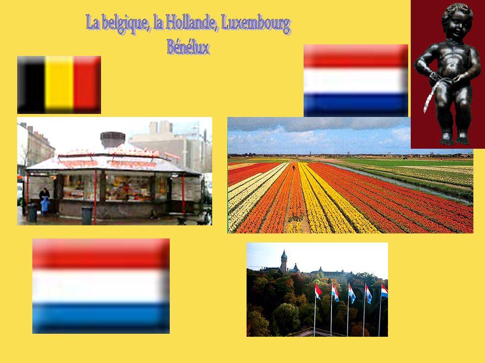 La belgique, la Hollande, Luxembourg