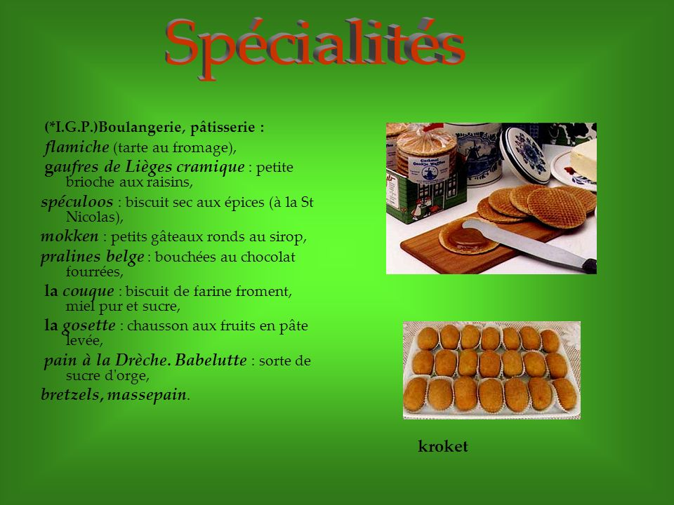 Spécialités flamiche (tarte au fromage),