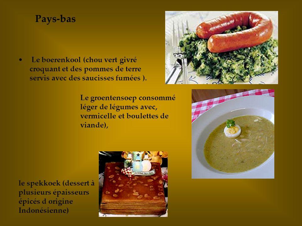 Pays-bas Le boerenkool (chou vert givré croquant et des pommes de terre servis avec des saucisses fumées ).