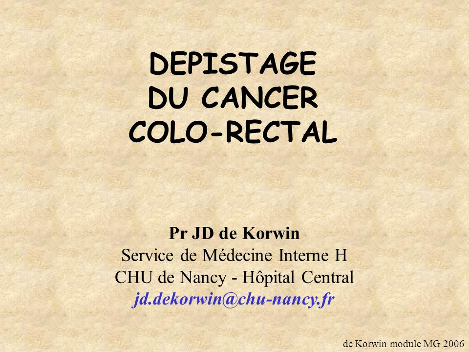 DEPISTAGE DU CANCER COLO-RECTAL