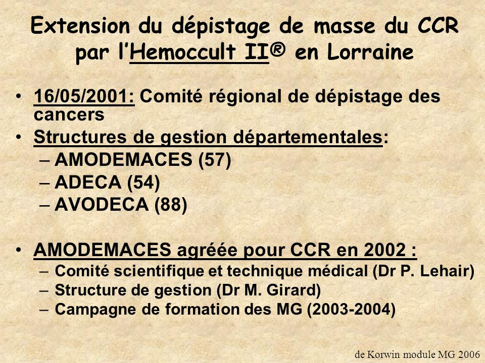 Extension du dépistage de masse du CCR par l'Hemoccult II® en Lorraine