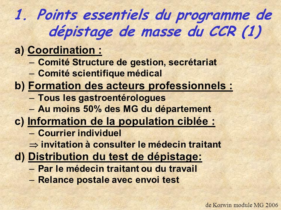 Points essentiels du programme de dépistage de masse du CCR (1)