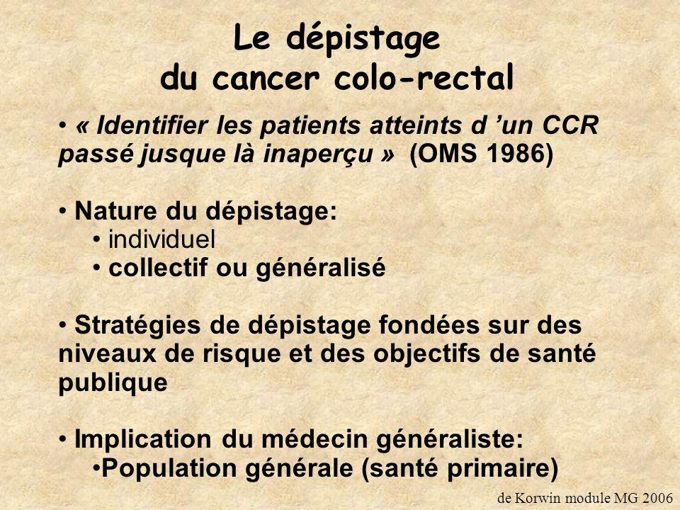 Le dépistage du cancer colo-rectal