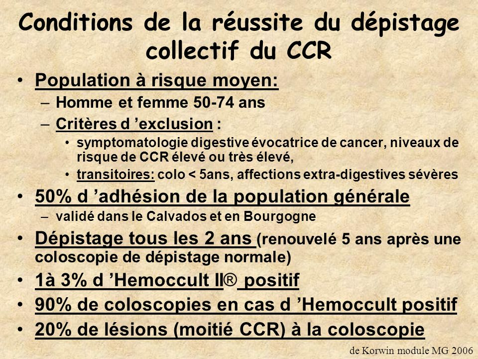 Conditions de la réussite du dépistage collectif du CCR