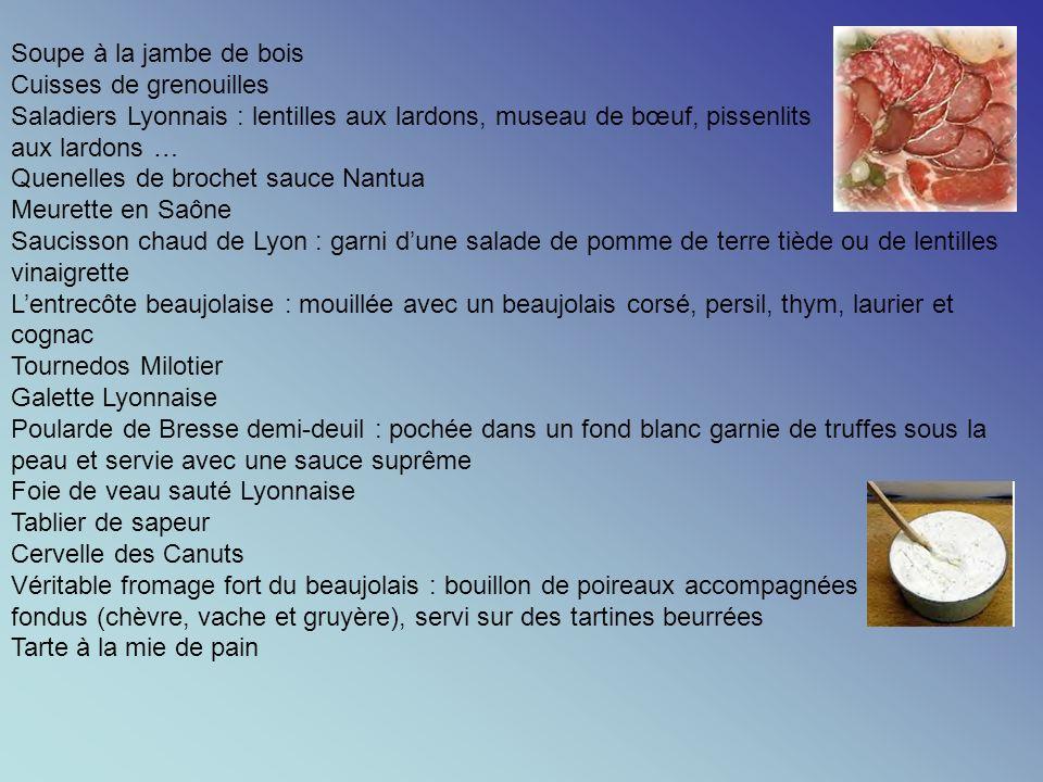 Soupe à la jambe de bois Cuisses de grenouilles. Saladiers Lyonnais : lentilles aux lardons, museau de bœuf, pissenlits.