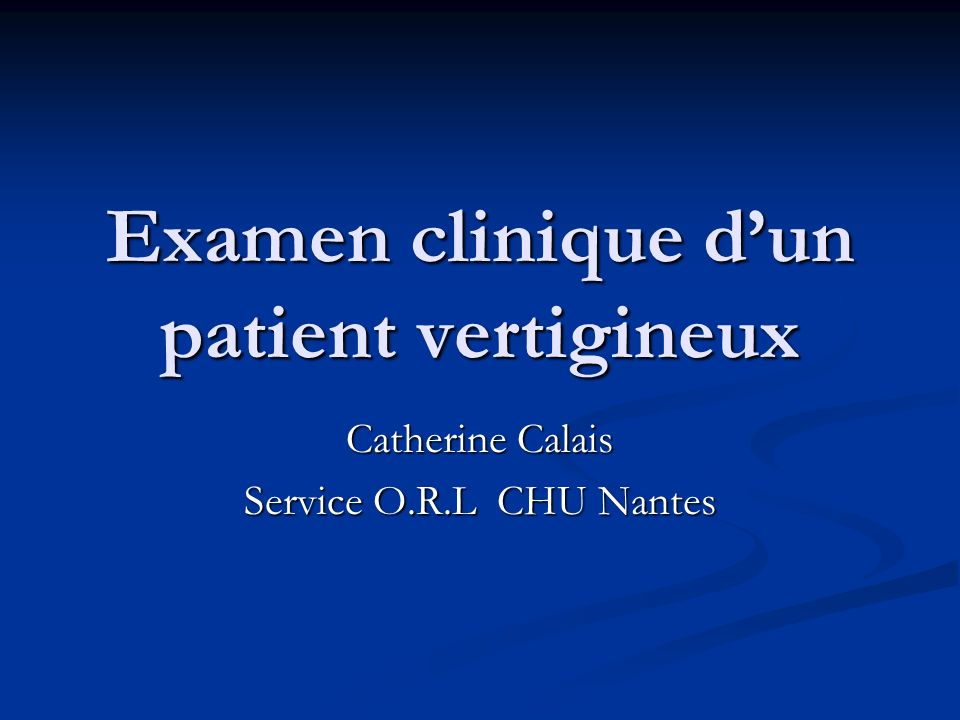 Examen clinique d'un patient vertigineux