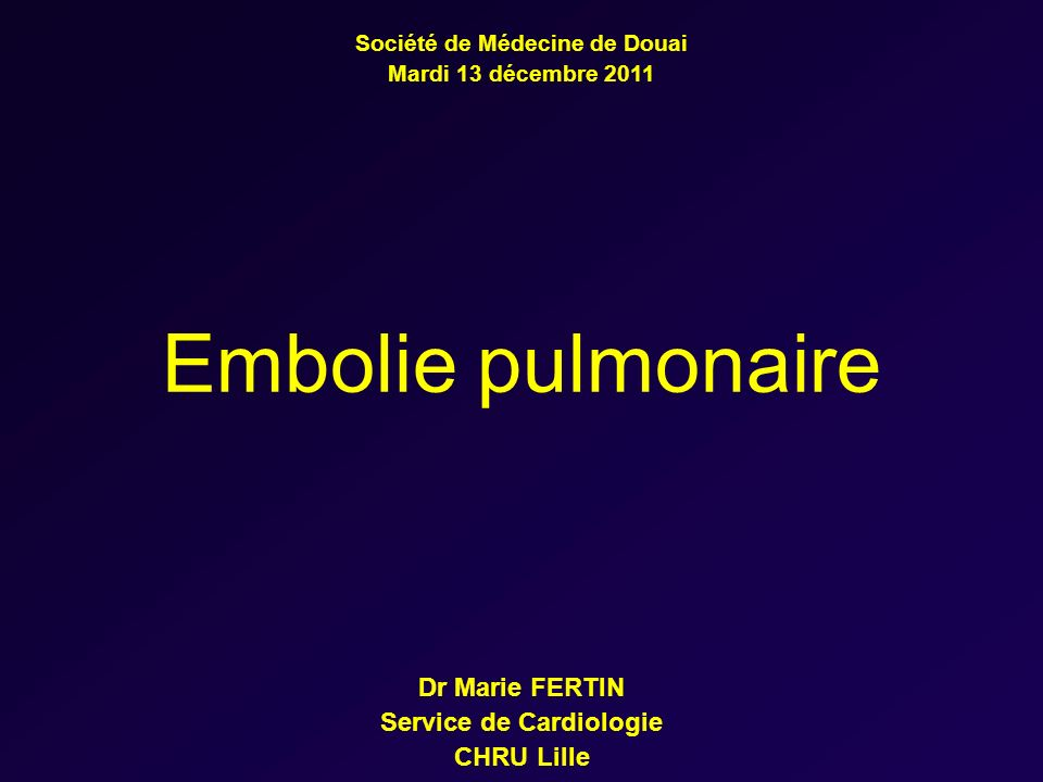 Dr Marie FERTIN Service de Cardiologie CHRU Lille