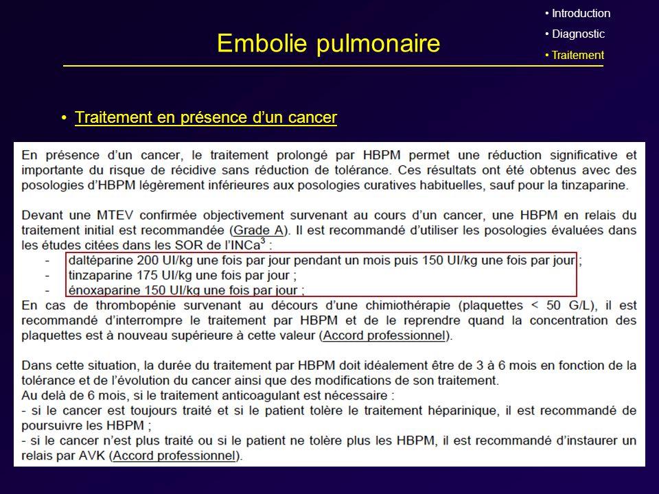 Embolie pulmonaire Traitement en présence d'un cancer Introduction