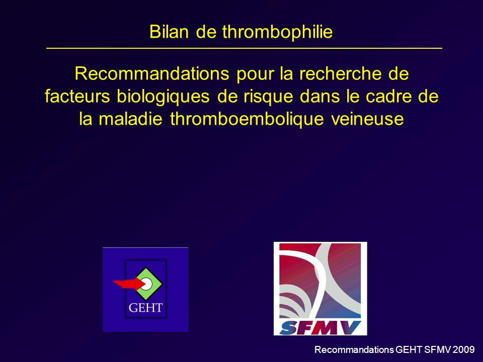 Bilan de thrombophilie