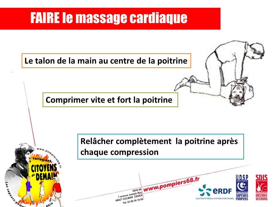 FAIRE le massage cardiaque