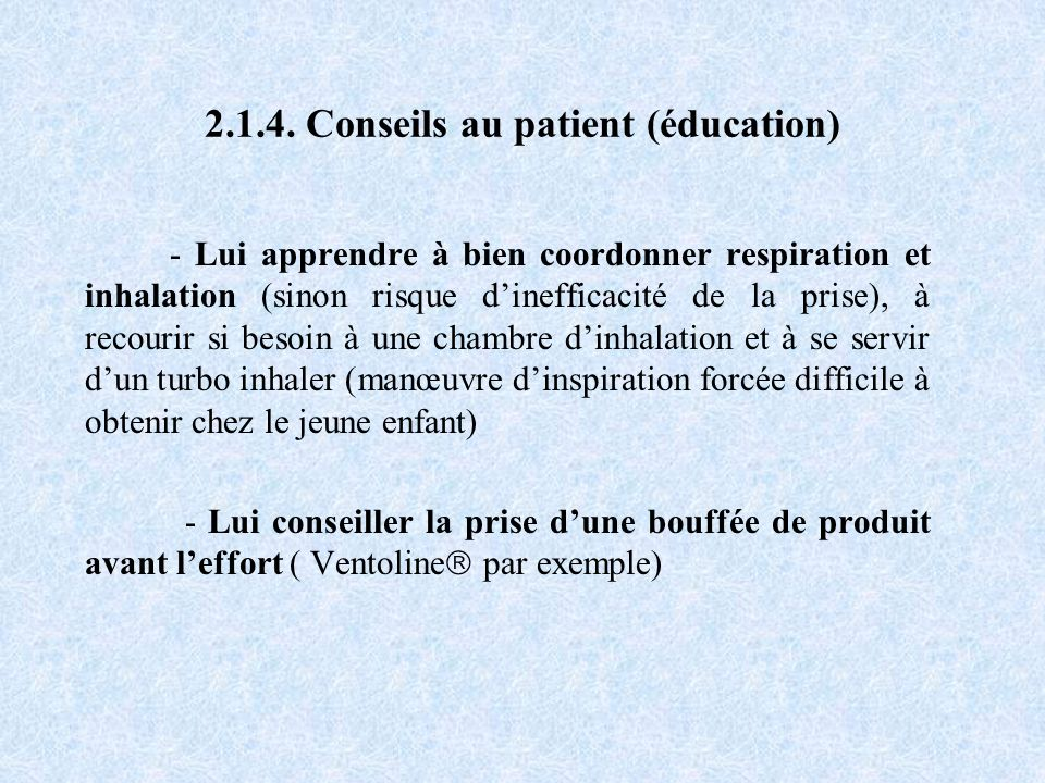 2.1.4. Conseils au patient (éducation)